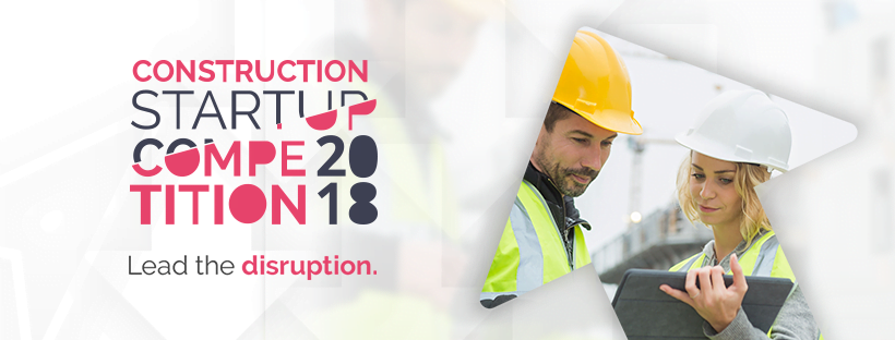 2018 CONSTRUCTION STARTUP COMPETITION